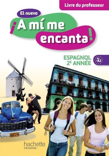 El nuevo A mi me encanta 2e année - Espagnol - Livre du Professeur - Edition 2013 by Odile Cleren Montaufray (2013-09-02)