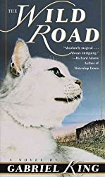 [The Wild Road] (By: Gabriel King) [published: May, 1999]