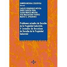 Problemas Actuales De Derecho De La Propiedad Industrial. V Jornada De Barcelona De Derecho De La Propiedad Industrial (Derecho - Práctica Jurídica)
