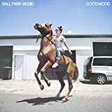 Songtexte von Ball Park Music - Good Mood