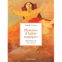 Histoires d'habits magiques