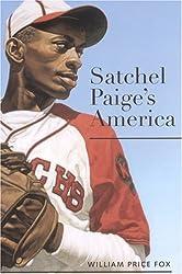 Satchel Paige's America (Alabama Fire Ant)