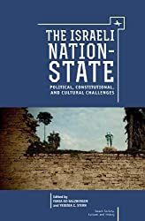 The Israeli Nation-State: Political, Constitutional, and Cultural Challenges (Israel: Society, Culture, and History) (English Edition)