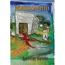 Mausoleum (Ben Abbott Series) by Justin Scott (2011-12-06)