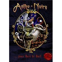 ANTHO NOIRE ...pour NUIT DE NOËL