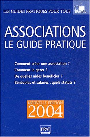 Associations : Le guide pratique 2004