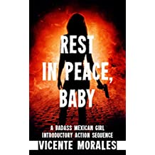 Rest In Peace, Baby: A Badass Mexican Girl Introductory Action Sequence