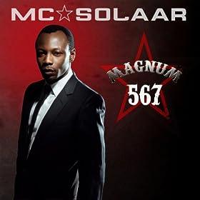 Magnum 567 (Pack contenant 3 albums de MC Solaar : Cinqui�me As, Mach 6 et Chapitre 7)