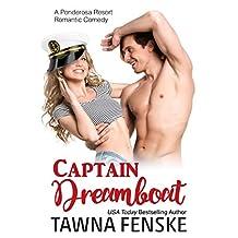 Captain Dreamboat (Ponderosa Resort Romantic Comedies Book 7) (English Edition)