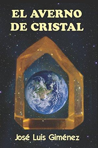 EL AVERNO DE CRISTAL por José Luis Giménez Rodríguez