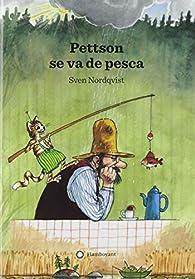 Pettson se va de pesca par Sven Nordqvist