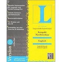 Fachwörterbuch Kompakt 2.1. Maschinenbau. Englisch. CD-ROM für Windows ab 95/MacOS ab 7.5: Englisch - Deutsch / Deutsch - Englisch. Aktueller Fachwortschatz mit rund 40.000 Begriffen. Schnelle Stichwort- und Volltextsuche. Benutzerwörterbücher. Mit Plus-Paket