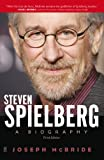 Steven Spielberg: A Biography (Third Edition) (English Edition)