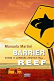 Barrier Reef: Shane O'Connors zweiter Fall