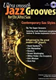 ultra smooth jazz grooves for eb alto sax cd