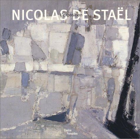 Nicolas de Staël : L'Exposition par Collectif