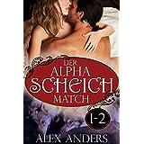 Der Alpha Scheich Match 1-2: Werwolf Romane Erotik (Die Auserwählte des Scheich 3)