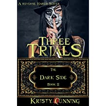 Three Trials (The Dark Side Book 2) (English Edition)