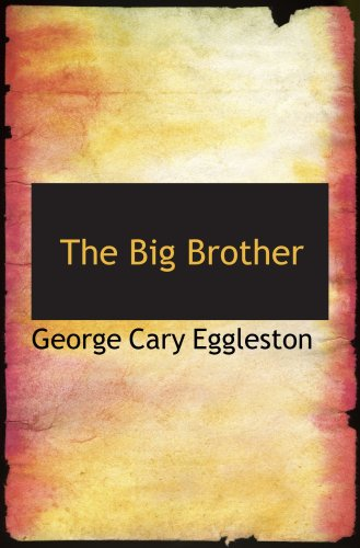 The Big Brother: A Story of Indian War