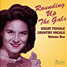 Rounding Up The Gals: Great Female Country Vocals, Vol. 1