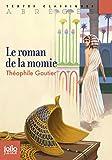 Le roman de la momie (édition abrégée) (Folio Junior) (French Edition)