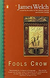Fools Crow (Contemporary American Fiction) by James Welch (1987-11-03)