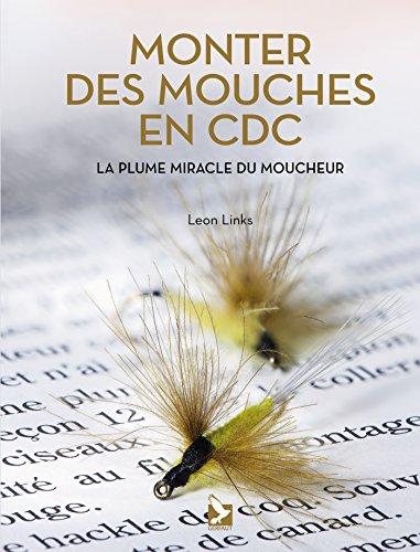 Monter des mouches en CDC : La plume miracle du moucheur