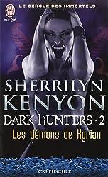 Le cercle des immortels, Tome 2 : Les démons de Kyrian