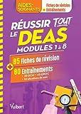 Réussir tout le DEAS modules 1 à 8 en 85 fiches de révision et 80 entraînements