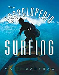 [(The Encyclopedia of Surfing)] [By (author) Matt Warshaw] published on (January, 2004)