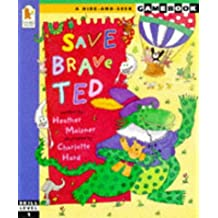 Save Brave Ted (Hide-and-seek Adventure Gamebook)