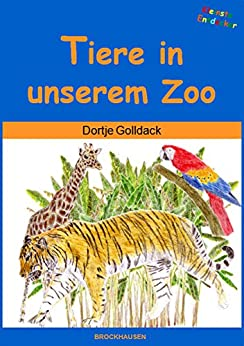 Descargar PDF Tiere in unserem Zoo (Kleinste  Entdecker 9)
