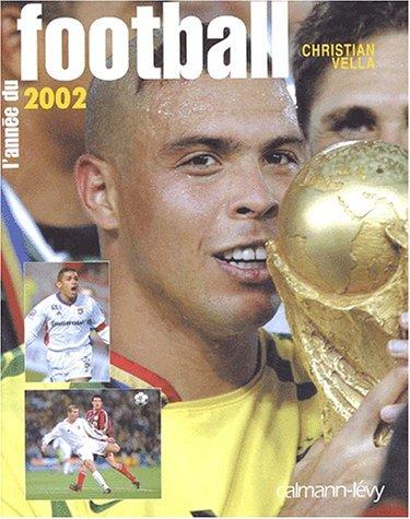 L'Année du football 2002 par C. Vella