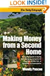 Making Money From A Second Home: A Pr...