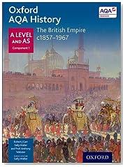 Oxford AQA History for A Level: The British Empire c1857-1967