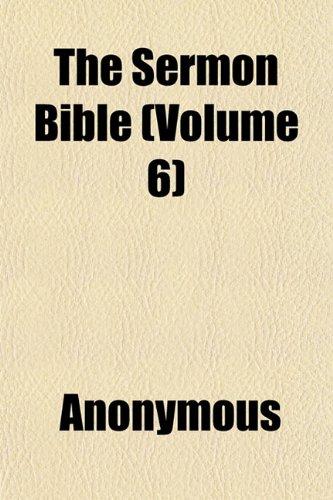 The Sermon Bible (Volume 6)