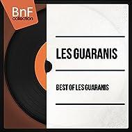 Best of Les Guaranis (Mono Version)
