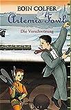 Artemis Fowl - Die Verschwörung: Der zweite Roman (Ein Artemis-Fowl-Roman, Band 2)