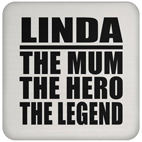 Linda The Mum The Hero The Legend - Drink Coaster Untersetzer Rutschfest Rückseite aus Kork - Geschenk zum Geburtstag Jahrestag Muttertag Vatertag Ostern