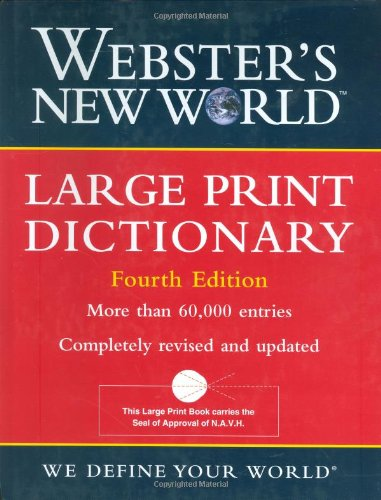 Webster's New World Large Print Dictionary 4th edition (Websters Wörterbuch Großdruck)