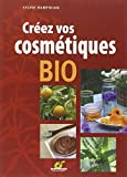 Créez vos cosmétiques bio...