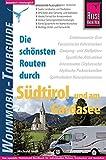 Reise Know-How Wohnmobil-Tourguide Südtirol und Gardasee: Die schönsten Routen - Michael Moll