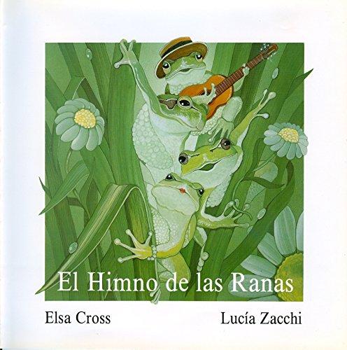 El himno de las ranas / The Anthem of the Frogs (Reloj de versos / Clock of verse)