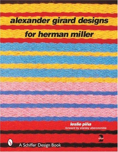 Alexander Girard Designs for Herman Miller (Schiffer Design ()