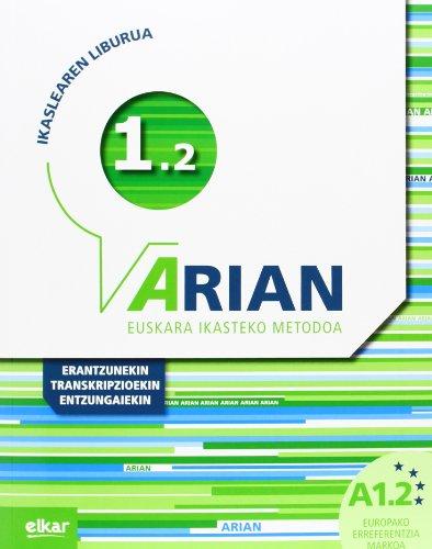 Arian A1.2 Ikaslearen liburua: (Erantzunak eta transkripzioak + CD audioa) por Batzuen artean