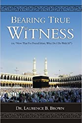 Bearing True Witness (English Edition)