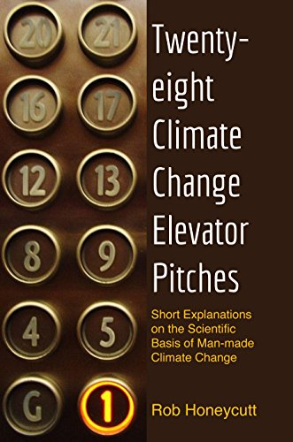 28-climate-change-elevator-pitches-short-explanations-on-the-scientific-basis-of-man-made-climate-ch