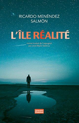 L'île réalité - Ricardo Menendez Salmon (2018) sur Bookys