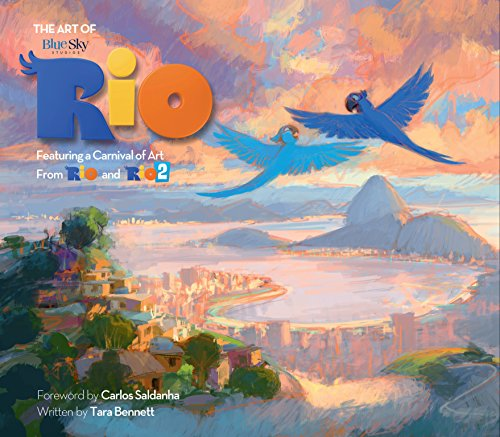 The Art of Rio: Featuring a Carnival of Art from Rio and Rio 2 (Rio & Rio 2 Films)