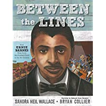 Between the Lines: How Ernie Barnes Went from the Football Field to the Art Gallery (English Edition)